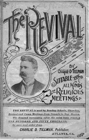 Charles Davis Tillman, THE REVIVAL NO. 2 (Atlanta: Charlie D. Tillman, 1896), title page.